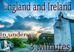 How to visit England and Ireland in under 3 minutes