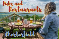 Pubs and Restaurants in and around Chesterfield